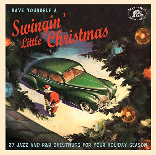 Have Yourself A Swingin' Little Christmas