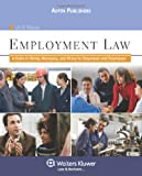 img - for Employment Law: A Guide to Hiring, Managing and Firing for Employers and Employees book / textbook / text book