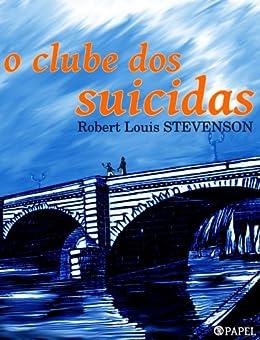 Amazon.com: O clube dos suicidas (Portuguese Edition