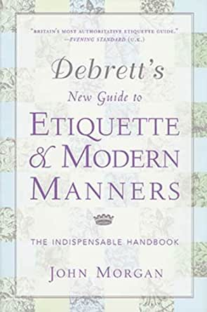 The Bluffer's Guide to Etiquette (Bluffer's Guides ...