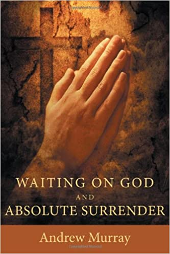 Book Waiting on God and Absolute Surrender