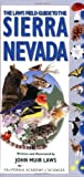 Search : Laws Field Guide to the Sierra Nevada, The (California Academy of Sciences)