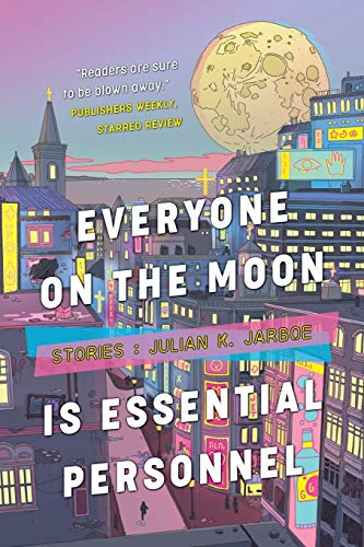 Book Cover: Everyone on the Moon is Essential Personnel