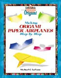 Making Origami Paper Airplanes Step by Step (Kid's Guide to Origami)