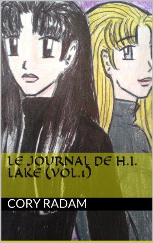 Amazon.com: Le journal de H.I. Lake (Les jumelles Lake t. 1 ...