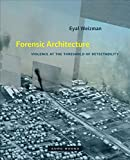 Forensic Architecture: Violence at the Threshold of Detectability