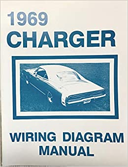 1969 dodge charger factory electrical wiring diagrams & schematics  paperback – 2014