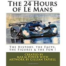fan products of The 24 Hours of Le Mans: A book filled with Facts, Figures & Fun ! (Le Mans Puzzle Books) (Volume 3)
