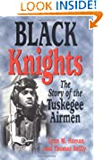 #10: Black Knights: The Story of the Tuskegee Airmen