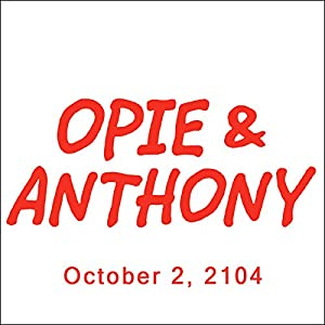 Opie & Anthony, Ron Perlman, Bob Kelly, Dan Soder, and Bill Burr, October 2, 2014 Radio/TV Program