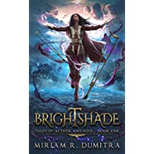 Brightshade (Tales of Aether and Soul Book 1)