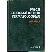 Precis Cosmetologie Dermatologique