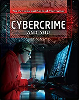 Amazon com: Cybercrime and You (Promise and Perils of