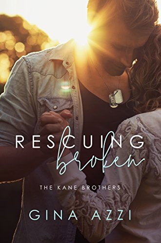 Rescuing Broken (The Kane Brothers Book 1)