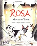 Rosa Moves to Town (Stella)