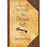 The Ultimate Gift (The Ultimate Series #1) by Stovall, Jim (2001) Hardcover