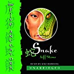 Snake: The Five Ancestors, Book 3 | Jeff Stone