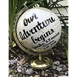 Hand painted world globe with quote Our Adventure begins medium size