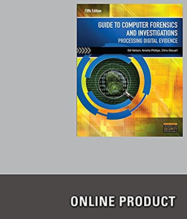 LabConnection Guide for Nelson/Phillips/Steuart's Guide to Computer Forensics and Investigations, 5th Edition