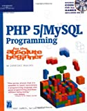 img - for PHP 5 / MySQL Programming for the Absolute Beginner book / textbook / text book
