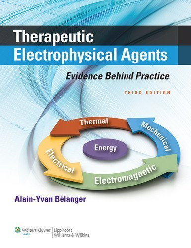 Download Therapeutic Electrophysical Agents: Evidence Behind Practice by Belanger BSc MSc PhD PT, Alain Y. (2014) Paperback ebook