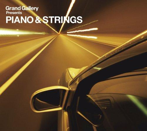 GRAND GALLERY PRESENTS: PIANO & - Presents Grand Gallery