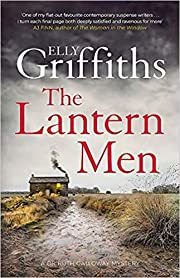 By Elly Griffiths The Lantern Men Dr Ruth…