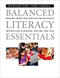 img - for Balanced Literacy Essentials: Weaving Theory into Practice for Successful Instruction in Reading, Writing, and Talk book / textbook / text book