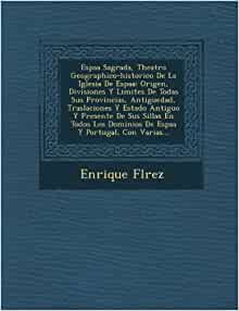 Varias (Spanish Edition): Enrique Flrez: 9781286917879: Amazon.com