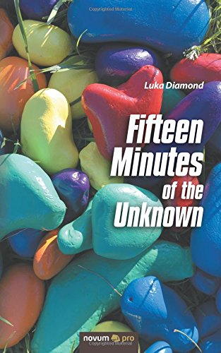 Fifteen Minutes of the Unknown PDF
