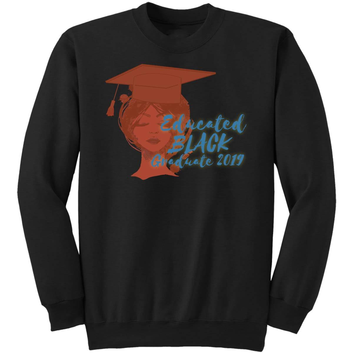 Gifts Fo Sweatshirt Educated Black Graduate 2019