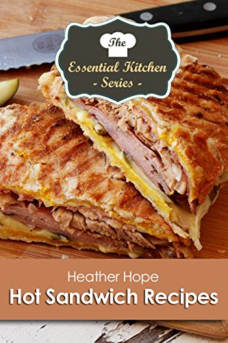Download hot sandwich recipes the essential kitchen series book 120 download hot sandwich recipes the essential kitchen series book 120 book pdf audio idb5gb64d forumfinder Image collections
