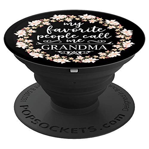 My Favorite People Call Me Grandma Mothers Day Gifts Floral - PopSockets Grip and Stand for Phones and Tablets ()