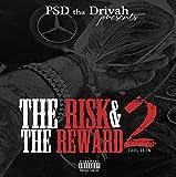 The Risk & The Reward 2