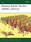 img - for Roman Battle Tactics 109BC AD313 (Elite) book / textbook / text book