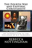 img - for The Fourth Way and Esoteric Christianity book / textbook / text book