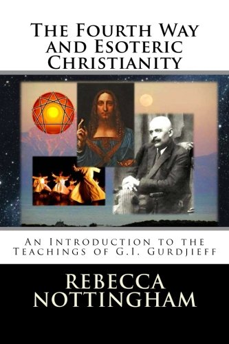 The Fourth Way and Esoteric Christianity PDF ePub book