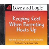 Keeping Cool When Parenting Heats Up: Tips for Staying Calm and Collected