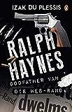 Ralph Haynes – Godfather van die Wes-Rand (Afrikaans Edition)