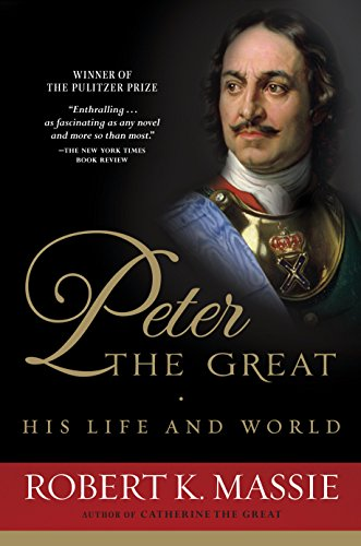 Peter the Great: His Life and World cover