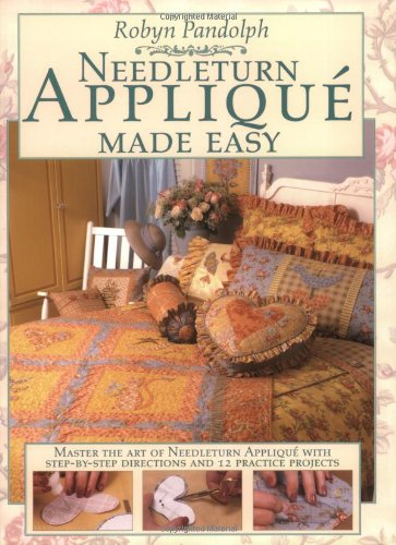 Needleturn Applique Made Easy