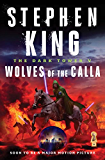 The Dark Tower V (Wolves of the Calla)