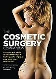 The Cosmetic Surgery Companion, Antonia Mariconda and James Frame, 1554075246