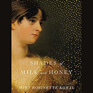 Shades of Milk and Honey Audiobook
