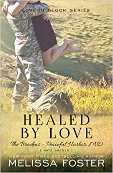 Healed By Love (the Bradens At Peaceful Harbor): Nate Braden por Melissa Foster epub