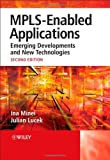 MPLS-Enabled Applications, Ina Minei and Julian Lucek, 0470986441