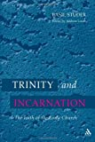 Trinity and Incarnation : The Faith of the Early Church, Studer, Basil, 0567292444