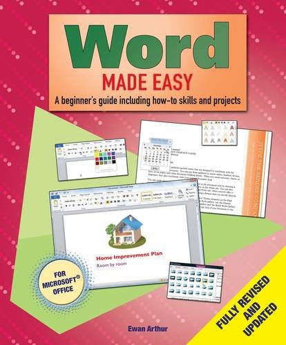 Word Made Easy: A Beginner's Guide to How-to Skills and Projects
