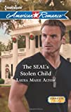 The SEAL's Stolen Child, Laura Marie Altom, 0373754345