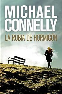 La rubia de hormigón par Connelly